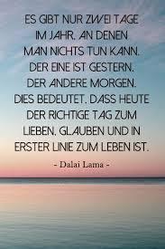 lebe dein leben sprüche inspirierendes zitat vom dalai lama lebe dein leben heute