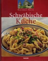 regionale küche 4026411167848 weltbild regionale küche schwäbische küche