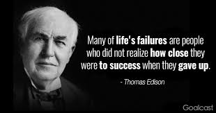 When Did Thomas Edison Make The Light Bulb Top 20 Thomas Edison Quotes To Motivate You To Never Quit Goalcast