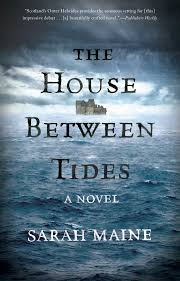 the house between tides book by sarah maine official publisher