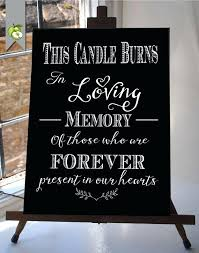 in loving memory wedding sign wedding memory candles this candle burns in loving memory wedding