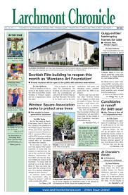 lc 05 2017 by larchmont chronicle issuu