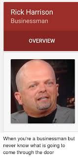 Rick Harrison Meme - rick harrison businessman overview when you re a businessman but
