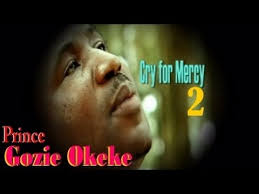 prince gozie okeke cry for mercy 2 gospel
