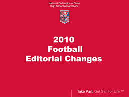 ppt 2010 nfhs football rules changes powerpoint presentation