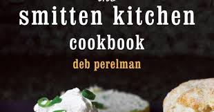 The Smitten Kitchen Cookbook by The Tipsy Baker Smitten Kitchen Earnest Summation