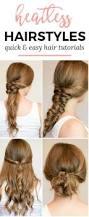 easy heatless hair styles for long hair heatless hairstyles