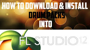 tutorial drum download how to download install drum kits for fl studio 12 youtube