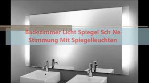 Licht Ideen Badezimmer Badezimmer Licht Spiegel Sch Ne Stimmung Mit Spiegelleuchten Youtube