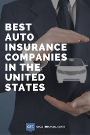 top 7 best auto insurance companies for 2017