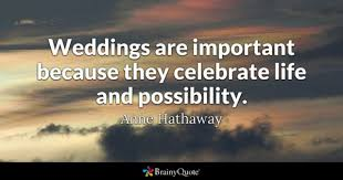 marriage celebration quotes wedding quotes brainyquote