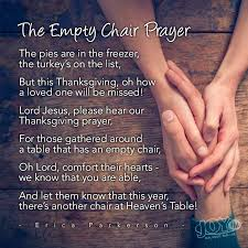 the empty chair at thanksgiving my sweet mission