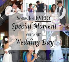 songs for every special moment on your wedding day first dance