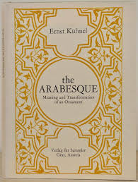 the arabesque meaning and transformation of an ornament by