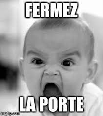 Make A Custom Meme - angry baby meme generator imgflip french teachery things