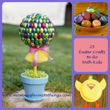 mommy u0027s favorite things 25 easter crafts to do with your children