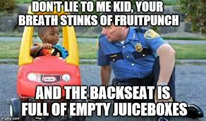 Dui Meme - don t drink and drive kids imgflip