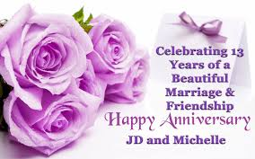 year wedding anniversary jd celebrating 13 year wedding anniversary