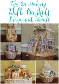 how to make a gift basket tips for gift baskets miss kopy