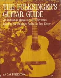 the folksinger u0027s guitar guide an instruction manual jerry