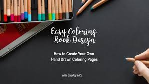 easy coloring book design how to create your own hand drawn