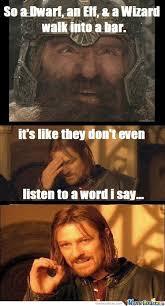 Elf Movie Meme - so a dwarf an elf a wizard walk into a bar by xyazg meme center