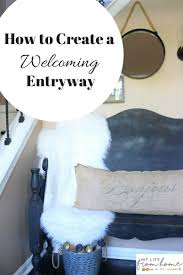 room by room how to create a welcoming entry my life from home