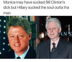 Hillary Clinton Texting Meme - monica may have sucked bill clinton s dick but hillary sucked the