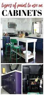 which type of paint is best for cabinets best paint for cabinets types of paint for kitchen cabinets