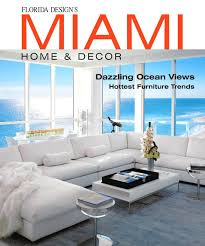 home decor in miami decorations french magazine home decor online magazines home