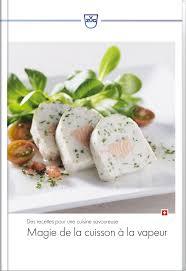 livre cuisine vapeur livre de recettes français magie de la cuisson à la vapeur ch