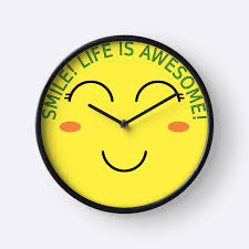 awesome clocks smile life is awesome clock