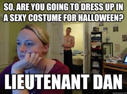 Sexy Halloween Meme - so are you going to dress up in a sexy costume for halloween