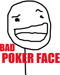 Proud Face Meme - bad poker face teh meme wiki fandom powered by wikia