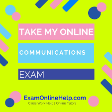 communications class online take my online communications quiz and class help service