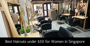 haircuts in singapore orchard bugis city hall chinatown under 50