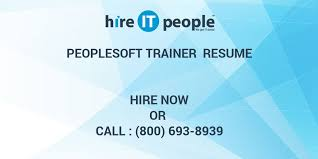 Soft Skills Trainer Resume Peoplesoft Trainer Resume Hire It People We Get It Done