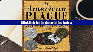 read online an american plague the true and terrifying story of