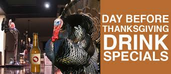 day before thanksgiving drink specials drink philly the best