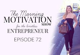 Sho Ayting that anything is possible the morning motivation show for