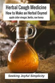 Seeking Honey Herbal Cough Medicine How To Make An Herbal Oxymel