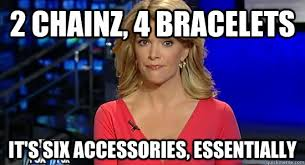 Meme Accessories - 2 chainz 4 bracelets it s six accessories essentially