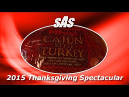 sas 2015 thanksgiving spectacular popeyes cajun turkey