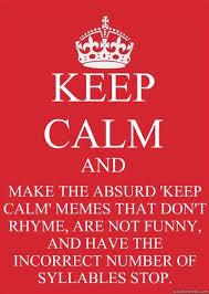Keep Calm And Memes - keep calm dank memes amino