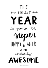 happy new year 2018 quotes like i said earlier 2016 is definitely