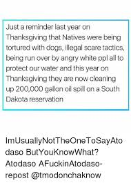 just a reminder last year on thanksgiving that natives were being