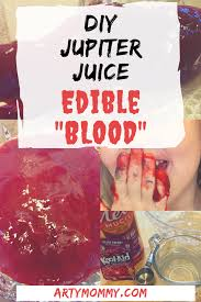 edible blood disconnected overrun and diy jupiter juice blood arty