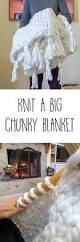 diy a thick cozy chunky knit blanket in one day u2022 nourish and
