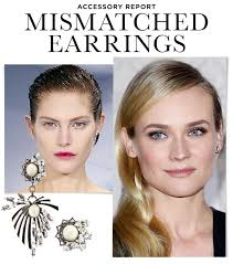 mismatched earrings mismatched earrings the trend diane kruger and more are trying