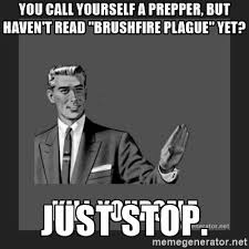 Doomsday Preppers Meme - these funny prepper memes will make your day us prepper nation